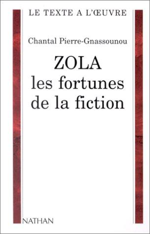 9782091908472: Zola, les fortunes de la fiction