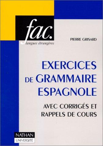 9782091908519: Exercices de grammaire espagnole avec corrigés et rappel de cours