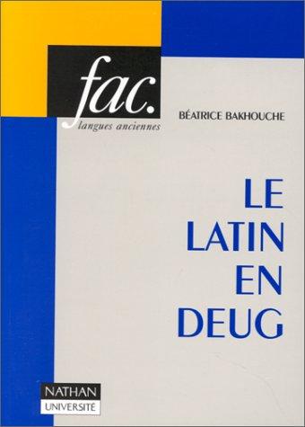 Le latin en DEUG: Bakhouche, Béatrice