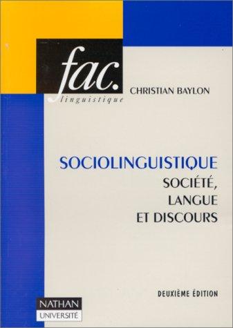 9782091908786: Sociolinguistique, 2e édition. Société, langue et discours