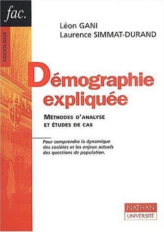 9782091908892: Démographie expliquée. Méthodes d'analyse et études de cas (Fac. sociologie)
