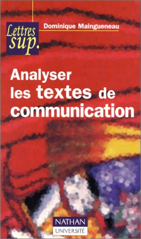 9782091908922: Analyser Les Textes De Communication (French Edition)