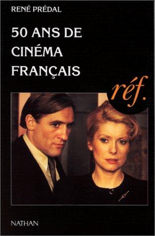 9782091909196: 50 Ans De Cinema Francais (French Edition)