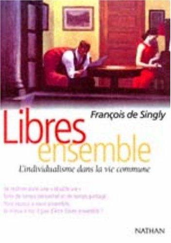 9782091909325: Libres Ensemble (French Edition)