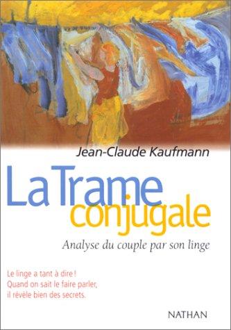 9782091909332: Trame conjugale : analyse du couple par son linge, 2e édition