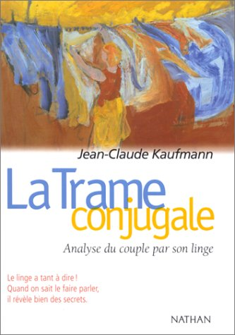 9782091909332: Trame conjugale : analyse du couple par son linge, 2e �dition