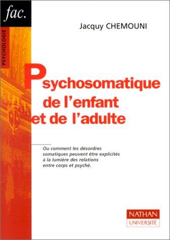 9782091909530: Psychosomatique de l'enfant et de l'adulte : Théories et clinique