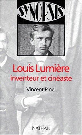 9782091909844: Louis Lumière, inventeur et cinéaste