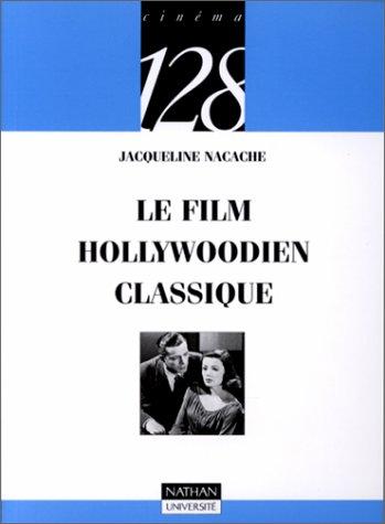 Le cinéma hollywoodien classique (2091909998) by Jacqueline Nacache; 128