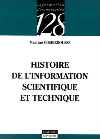 9782091910154: Histoire de l'information scientifique et technique