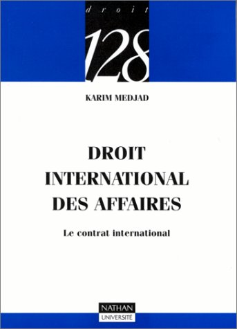 9782091910420: Droit international des affaires : Le contrat international