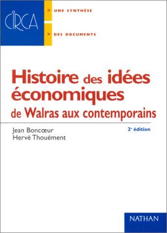 9782091910703: Histoire des idées économiques de Walras aux contemporains, 2nde édition