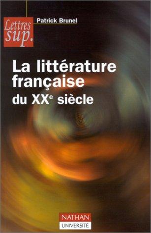 9782091910765: La Litt�rature fran�aise du XXe si�cle