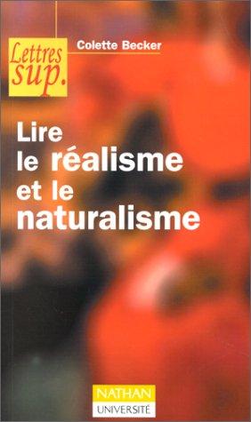 9782091910819: Lire le réalisme et le naturalisme