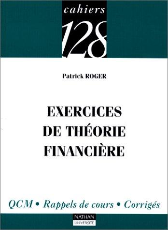 9782091910949: Exercices de théorie financière : Q.C.M., Rappels de cours, corrigés