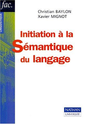 9782091911038: Initiation à la sémantique du langage