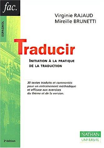 9782091911144: Traducir. Initiation à la pratique de la traduction, 2ème édition