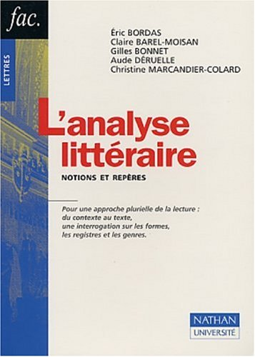 9782091911229: L'Analyse litt�raire : Notions et Rep�res