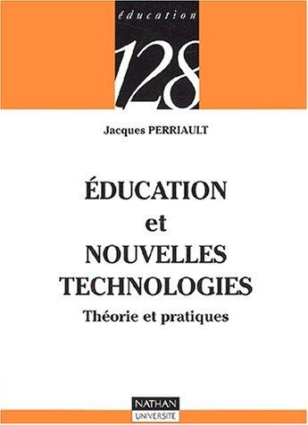 9782091911649: Education et nouvelles technologies : Théorie et pratiques