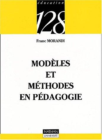 9782091911854: Modeles methodes en pedagogie deuxième édition
