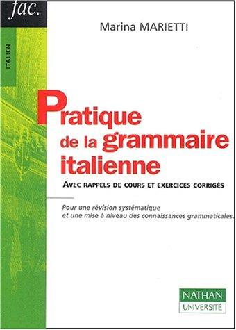 9782091912080: Pratique de la grammaire italienne
