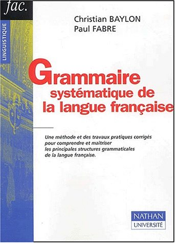 9782091912295: Grammaire systématique de la langue française