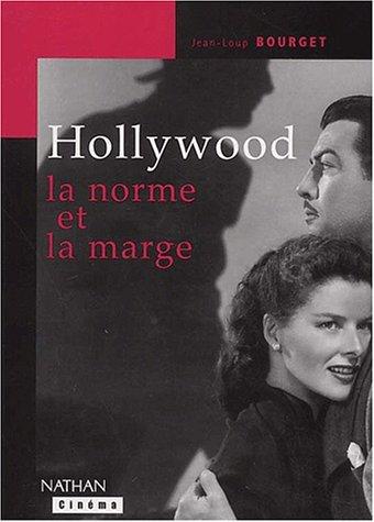 9782091912653: Hollywood, la norme et la marge