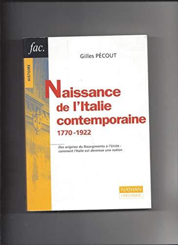9782091912677: Naissance de l'Italie contemporaine : 1770-1922, 2e édition