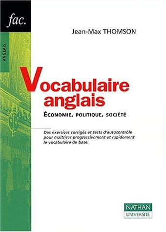 9782091912783: Vocabulaire anglais. Economie, politique, société