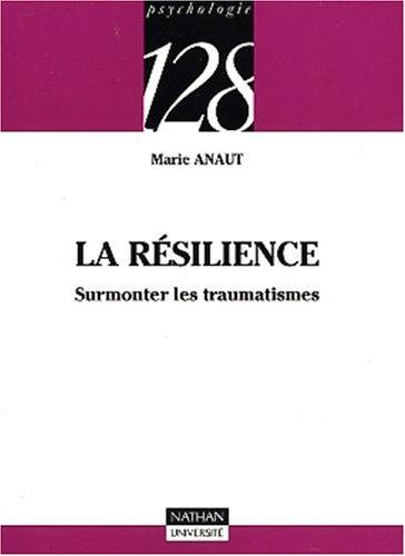 9782091912875: La résilience : Surmonter les traumatismes