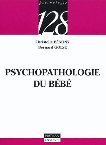 9782091913001: Psychopathologie du bébé