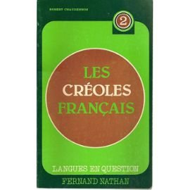 9782091917016: Les Creoles francais (Collection Langues en question ; 2) (French Edition)