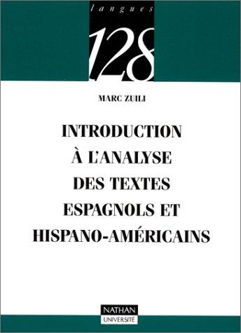 9782091921310: Introduction à l'analyse des textes espagnols et hispano-américains