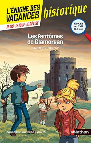 9782091931456: L'énigme des vacances - Les fantômes de Glamorgan - Un roman-jeu pour réviser les principales notions du programme - CE2 vers CM1 - 8/9 ans
