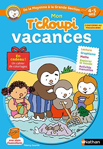 9782091932224: Cahier de vacances T'choupi - j'entre en Grande Section - maternelle 4/5 ans