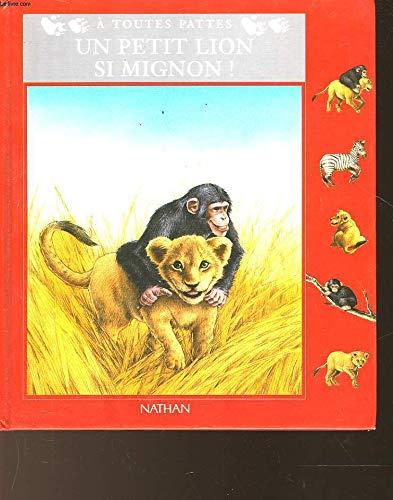 PETIT LION SI MIGNON: Claude Clement