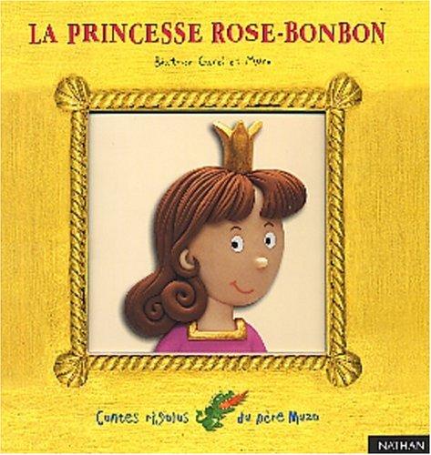 9782092019467: La princesse Rose-Bonbon