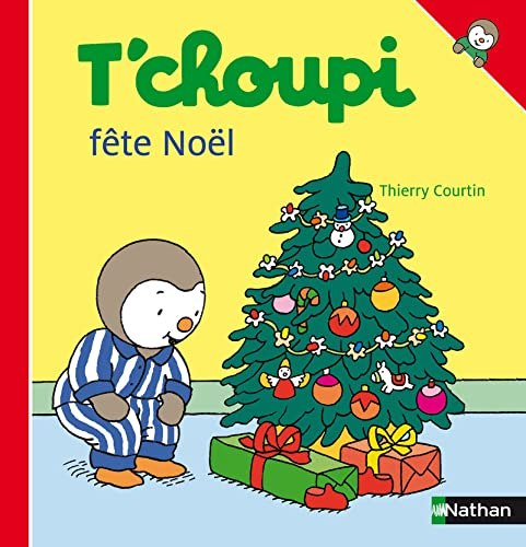 9782092020388: T'Choupi Fete Noel (French Edition)