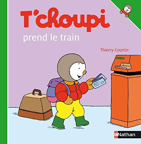 9782092020487: T'choupi Prend le Train