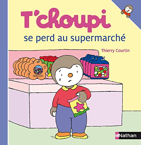 9782092020494: T'choupi: T'choupi se perd au supermarche