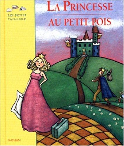9782092021118: LA Princesse Au Petit Pois (French Edition)