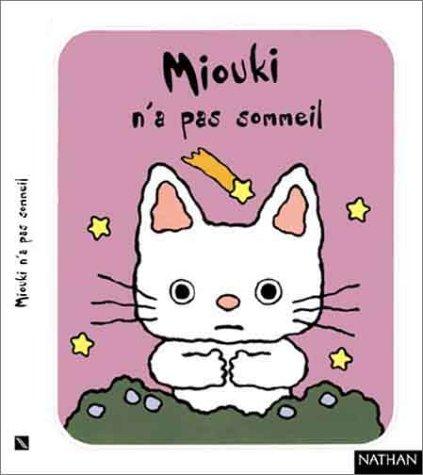9782092021996: Miouki n'a pas sommeil