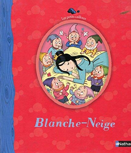 9782092022986: Les Petits Cailloux: Blanche-Neige