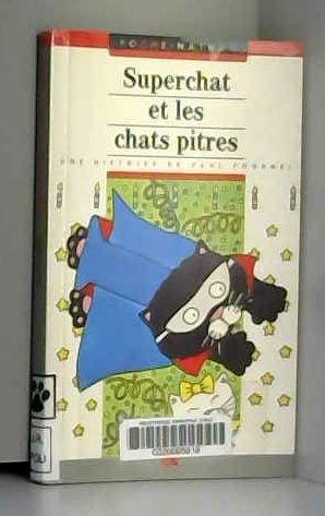 9782092041826: Superchat et chats ne (Arc en Poche)