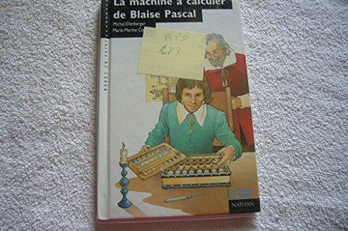 9782092044520: La machine à calculer de Blaise Pascal