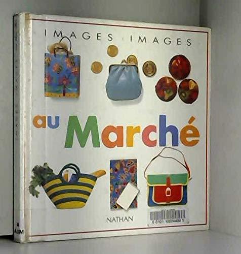9782092103807: Images. Images, Tome 14 : Au marché