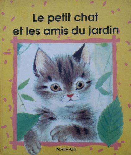 Chat et amis du jardin - Collectif