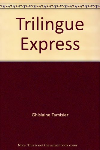 Trilingue express