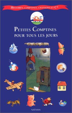 9782092106181: Histoires, Comptines, Chansons Et Cie: Petites Comptines Pour Tous Les Jours (French Edition)