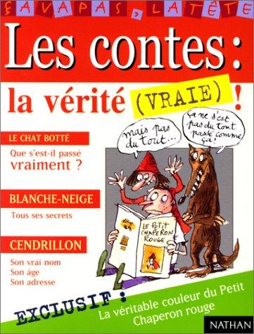 9782092107362: Les Contes : La Vérité (vraie)
